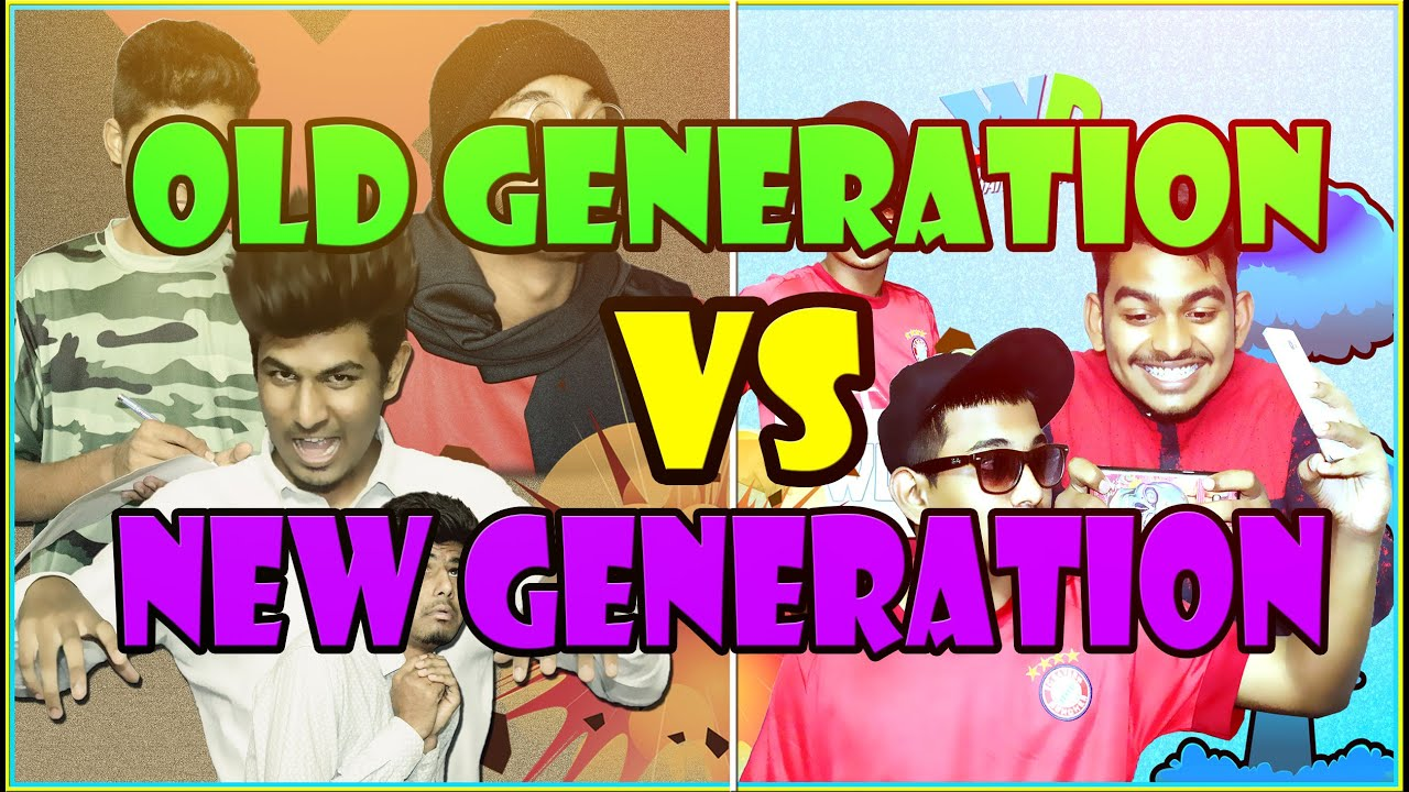 Old generation vs new generation warangal diaries for New generation
