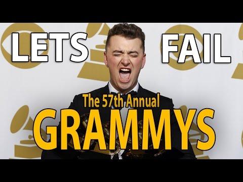LETS FAIL: The 57th Annual Grammy Awards 2015