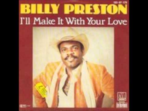 Billy Preston - I'll Make It With Your Love