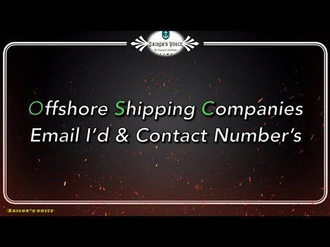 Offshore Shipping Companies E-mail I'd & Contact numbers | Whatsapp Number | Sailor's Voice
