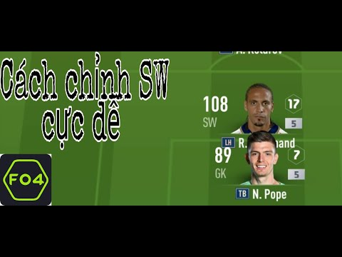 Cách chỉnh VỊ TRÍ SW CỰC DỄ trong FIFA ONLINE 4 mobile | FOW TOWN