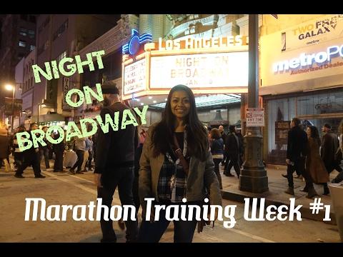 Night on Broadway | Marathon Training week 1 | Forward Ep. 2