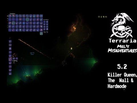 Terraria | Killer Queen, The Wall & Hardmode 5.2