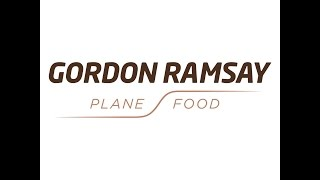 Gordon Ramsay Plane Food 2.0 - Step on Board