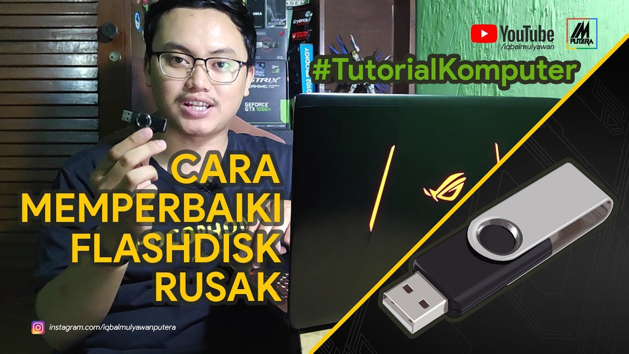 Cara Memperbaiki Flashdisk Rusak Youtube