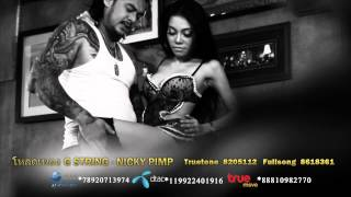 Repeat youtube video Nicky Pimp -