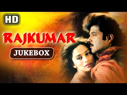 All Songs Of Rajkumar {HD} - Anil Kapoor - Madhuri Dixit - Laxmikant Pyarelal - Old Hindi Songs