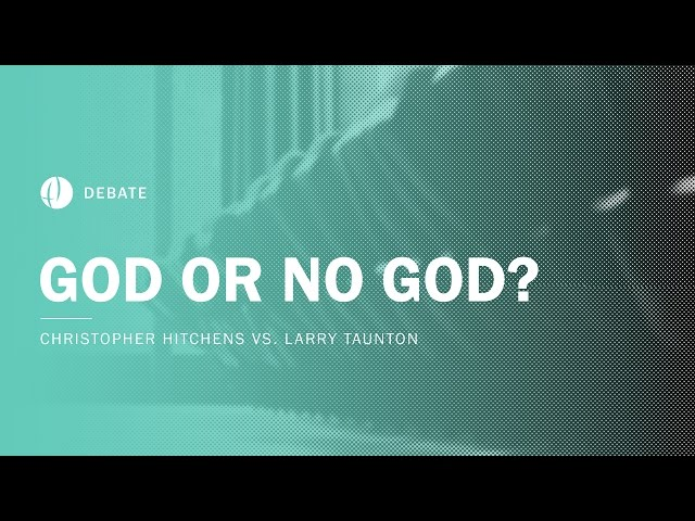 Christopher Hitchens vs Larry Taunton | God or No God? Debate