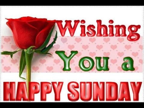 Happy Sunday Greetings,Quotes,Sms,Wishes,Saying,E Card,Wallpapers, Whatsapp  Video