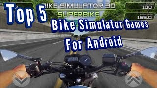 Top 5 Bike/Motorcycle simulator games for android
