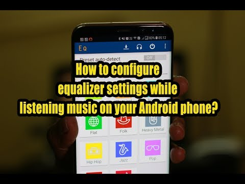 How to configure equalizer settings while listening music on your Android phone?
