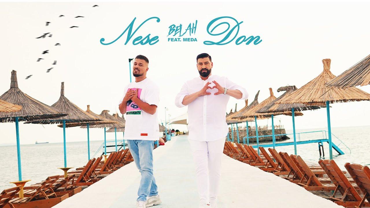 BELAH X MEDA - Nese Don [Official Video]