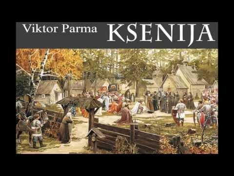 VIKTOR PARMA Ksenija (opera completa)