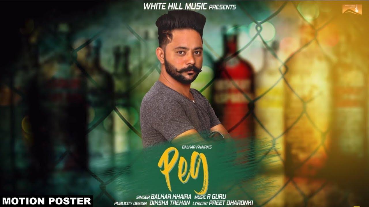 Peg (Motion Poster) Balkar Khaira L White Hill Music