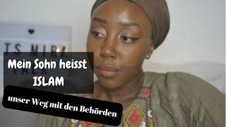 MEIN SOHN HEISST ISLAM   Unser Weg mit der BEHÖRDE  STORYTIME   it'sMira