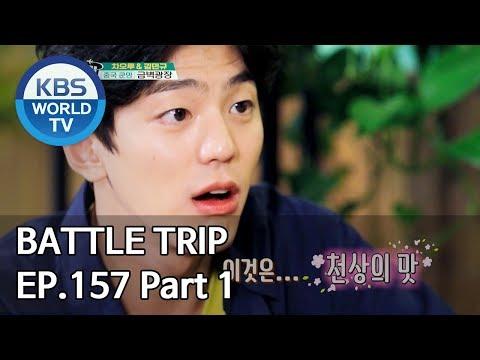 Battle Trip   배틀트립 EP157 Trip to Kunming, China Part. 1 [ENG/THA/CHN/2019.10.06]