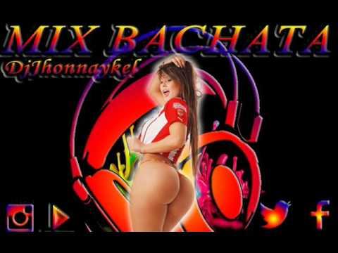 Bachata Mix 2017 Lo Mas Sonado en caracas (DjJhonnaykel.CM)