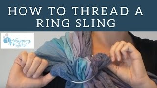 How to Thread a Ring Sling