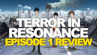 Terror In Resonance Episode 1 Review Thumbnail