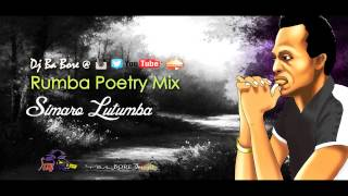 Simaro Lutumba - Rumba Poetry Mix (@DjBaBore)