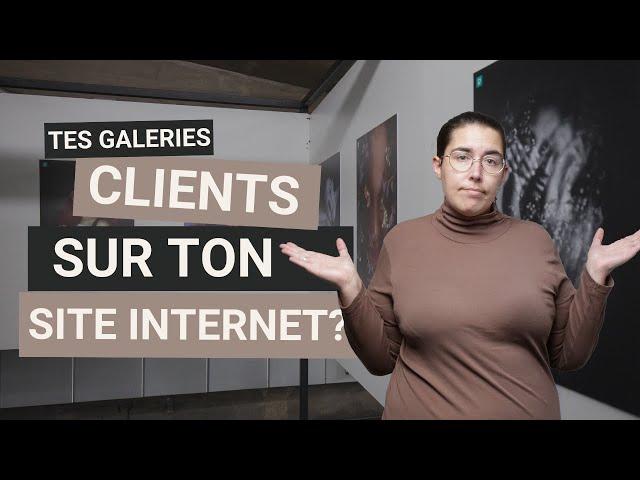 Photographe - Vos galeries clients plutôt sur votre site ou sur une plateforme externe ?