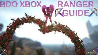 **BDO XBOX ** Ranger PVE General Guide