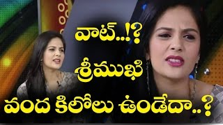 OMG ! Anchor Srimukhi Was 98Kgs Weight In Past | Chit Chat With Anchor Srimukhi | 10TV