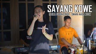 SAYANG KOWE-Safira Inema (Live Cover) RAHMA QUEEN   SWARA NADA Musik (UNOFFICIAL MUSIK VIDEO COVER)