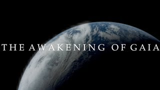 (2019) The Awakening of Gaia | A Documentary by David Al-Badri