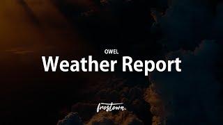 OWEL - Weather Report