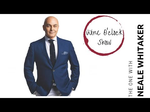 The Wine O'clock Show - The one with Neale Whitaker and Nikki Stacey