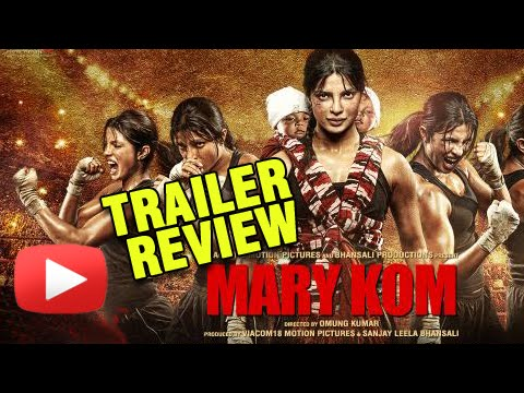 Mary Kom - Official Trailer Review | Priyanka Chopra In & As Mary Kom