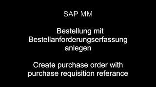 SAP MM - Créer des bons de commande avec demande d'achat de référence