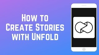 How to Use Unfold to Edit Instagram and Snapchat Stories screenshot 2