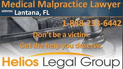 Lantana Medical Malpractice Lawyer & Attorney - Florida