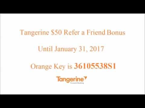Tangerine $50 Refer a Friend Bonus - Until January 31, 2017
