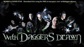 With Daggers Drawn - Behind A Faded Star (demo version)