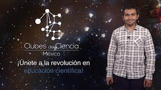 Manuel Razo Mejía (Caltech): Ayudando estudiantes de ciencia en México: Clubes de Ciencia México