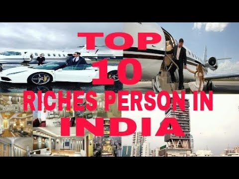 TOP 10 RICHES PERSON IN INDIA