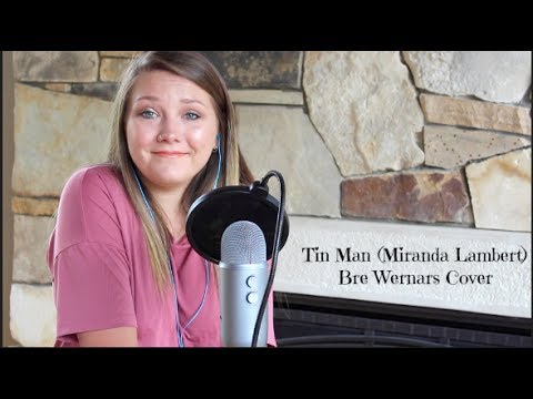 Tin Man-Miranda Lambert | Cover