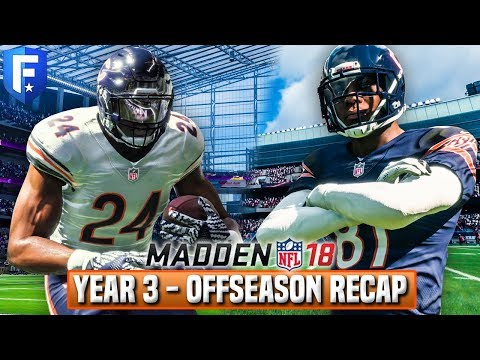 Madden 18 Bears Franchise Year 3 - Offseason Recap w/ One Last Trade | Ep.59