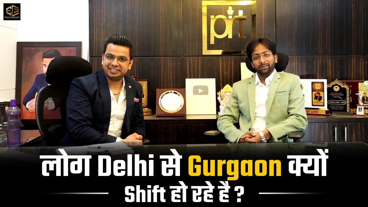 Delhi or Gurgaon Which is Better? Interview With Real Estate Expert Gaurav Gupta
