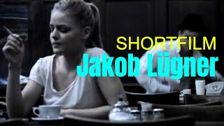 JAKOB LÜGNER | THE MOVIE