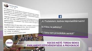 Kocsis Máté: Tordai Bence parlamenti főtevékenysége a provokáció