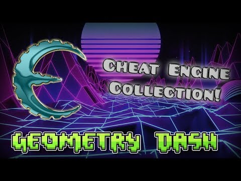 [2.11] Cheat Engine Collection! [Geometry Dash 2.113]