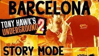 Tony Hawk's Underground 2 Walkthrough: Story Mode - Barcelona [part 3]