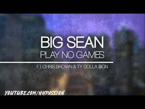 Big Sean - Play No Games ft. Chris Brown & TY...