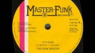 The Funkmaster-It's Over