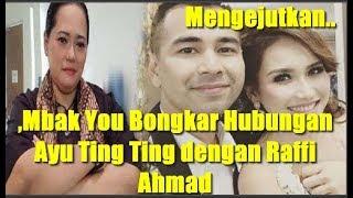 Mengejutkan...,Mbak You Bongkar Hubungan Ayu Ting Ting dengan Raffi Ahmad
