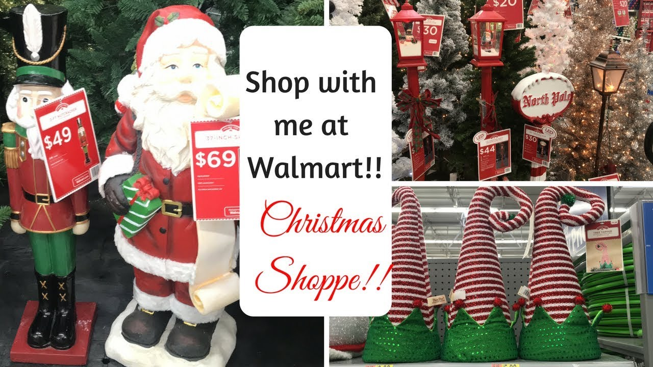 WALMART SHOP WITH ME NEW CHRISTMAS DECOR 2017!!